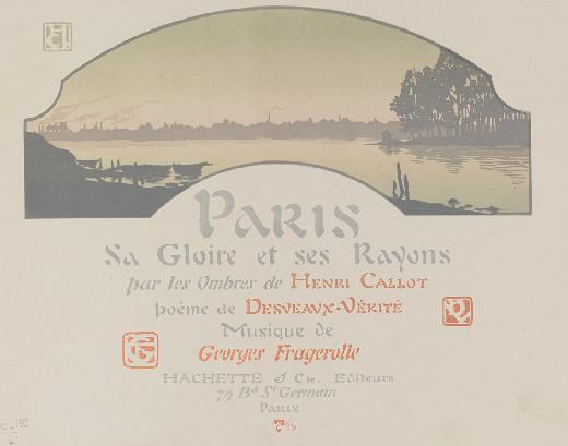 Paris, sa gloire et ses rayons, pièce de théâtre d`ombres, silhouettes, marionnettes, ombres chinoises, georges fragerolle